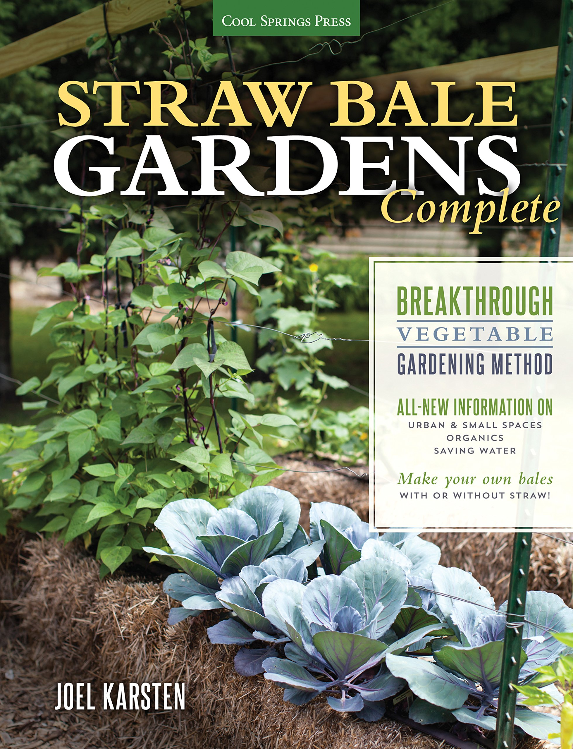 Straw Bale Gardens Complete: Joel Karsten: 0884590159207: Amazon.com: Books