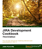 Jira 7 Development Cookbook - Third Edition