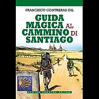 Guida magica al cammino di Santiago
