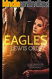 Eagles (The Eagles Saga Book 1)