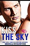 Kiss the Sky (Calloway Sisters Book 1) (English Edition)