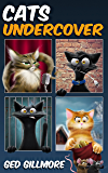 Cats Undercover (Tuck & Ginger Book 2) (English Edition)