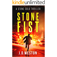 Stone Fist: A Stone Cold Thriller (Stone Cold Thriller Series Book 10)
