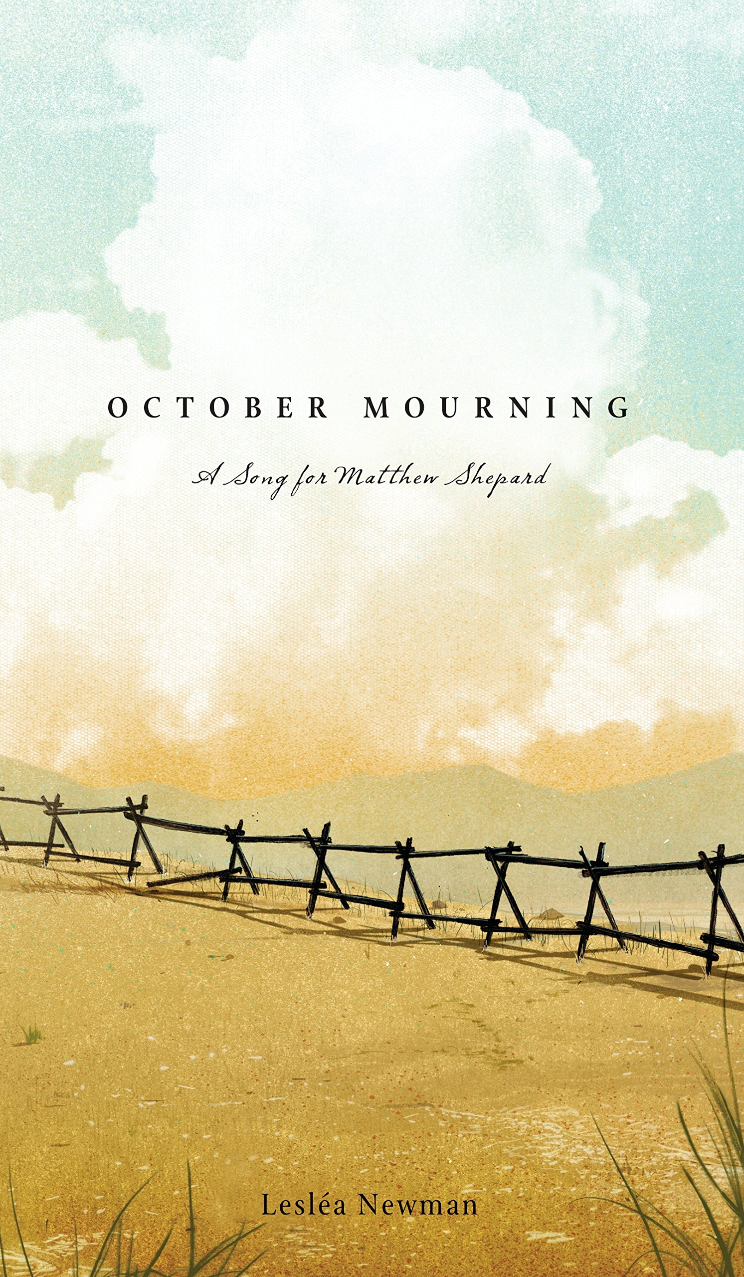 Amazon october mourning a song for matthew shepard amazon october mourning a song for matthew shepard 9780763658076 leslea newman books fandeluxe Images