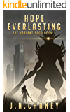 Hope Everlasting: A Dystopian Sci-fi Novel (The Variant Saga Book 3)
