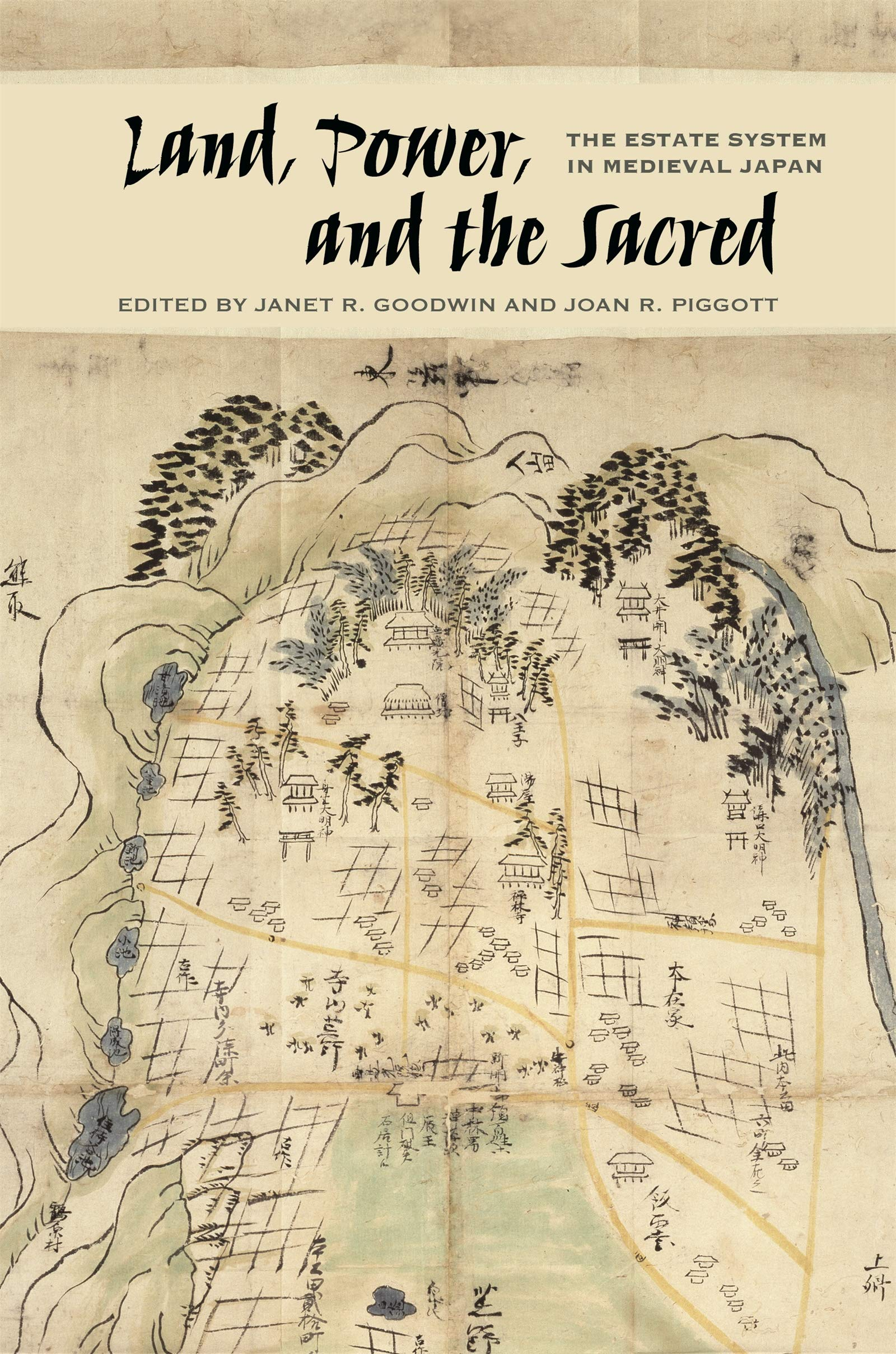Read Online Land, Power, and the Sacred: The Estate System in Medieval Japan pdf