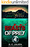 The Feral Sentence (Book 2, Part 4): Beasts of Prey