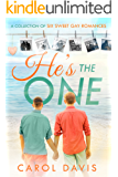 He's the One: A Collection of Six Sweet Gay Romances