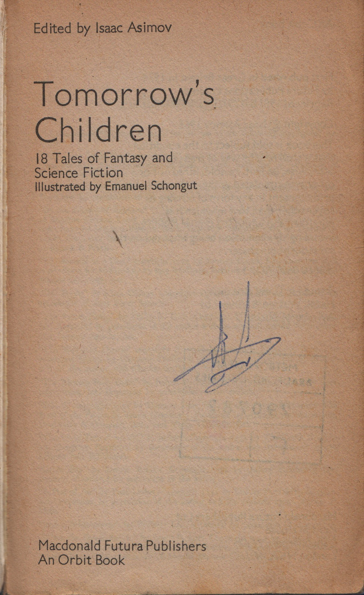 Tomorrow's Children: Isaac Asimov, Emanuel Schongut: 9780860078210:  Amazon: Books