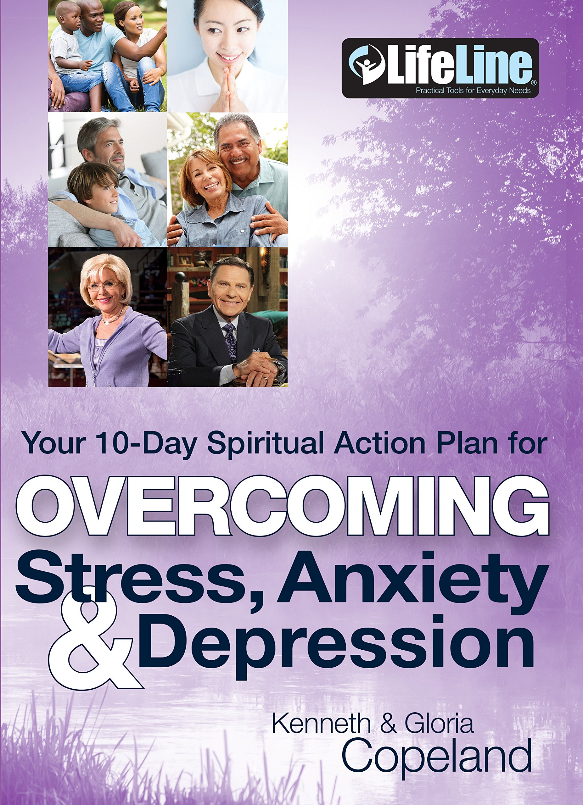 Overcoming Stress, Anxiety & Depression: Your 10-Day Spiritual Action Plan (Lifeline) ebook