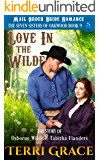 Mail Order Bride: Love in the Wilde: The Story of Osborne Wilde and Tabitha Flanders (The Seven Sisters Of Oakwood Book…