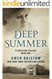 Deep Summer (Plantation Trilogy Book 1)