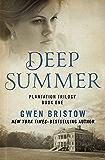 Deep Summer (Plantation Trilogy Book 1)