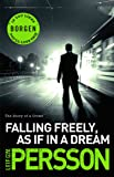 Falling Freely, as If in a Dream: (The Story of a Crime 3)