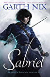 Sabriel (THE OLD KINGDOM Book 1)