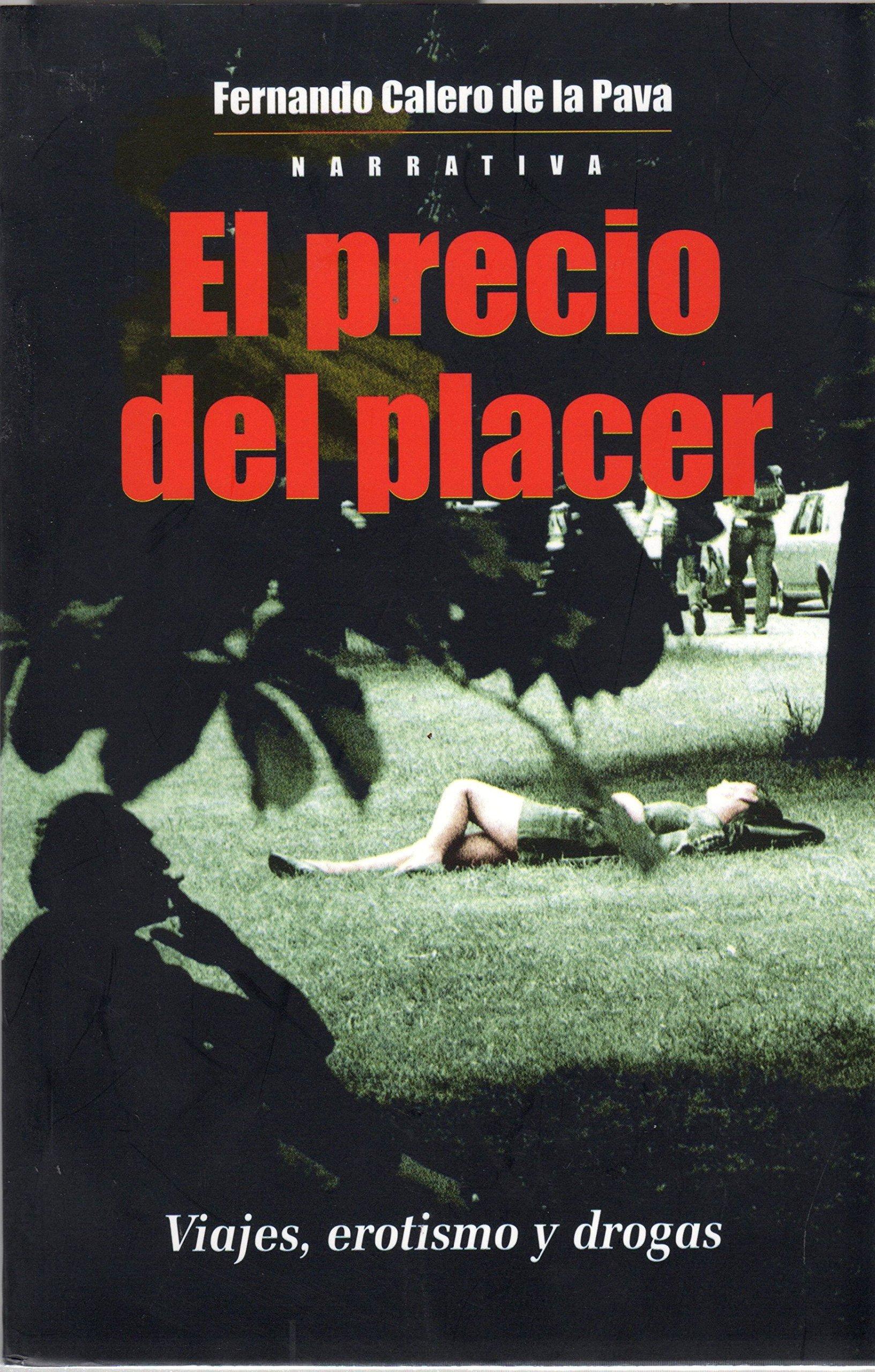 PRECIO DEL PLACER, EL (Spanish) Paperback – 2005