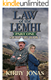 Law of the Lemhi: Part One (Savage Law Book 1)