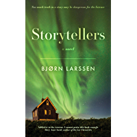 Storytellers: A gripping historical suspense novel of Iceland