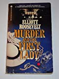Murder and the First Lady (An Eleanor Roosevelt Mystery)