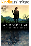 A Shade of Time (English Edition)