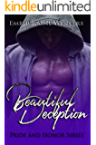 Beautiful Deception (Pride and Honor Book 3)