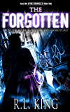 The Forgotten (The Alastair Stone Chronicles Book 2)