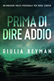 Prima di dire addio (Nora Cooper Vol. 1)