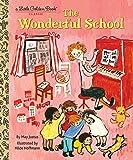 The Wonderful School (Little Golden Book)