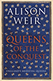 Queens of the Conquest (England's Medieval Queens)
