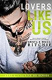 Lovers Like Us (Like Us Series Book 2) (Billionaires & Bodyguards)