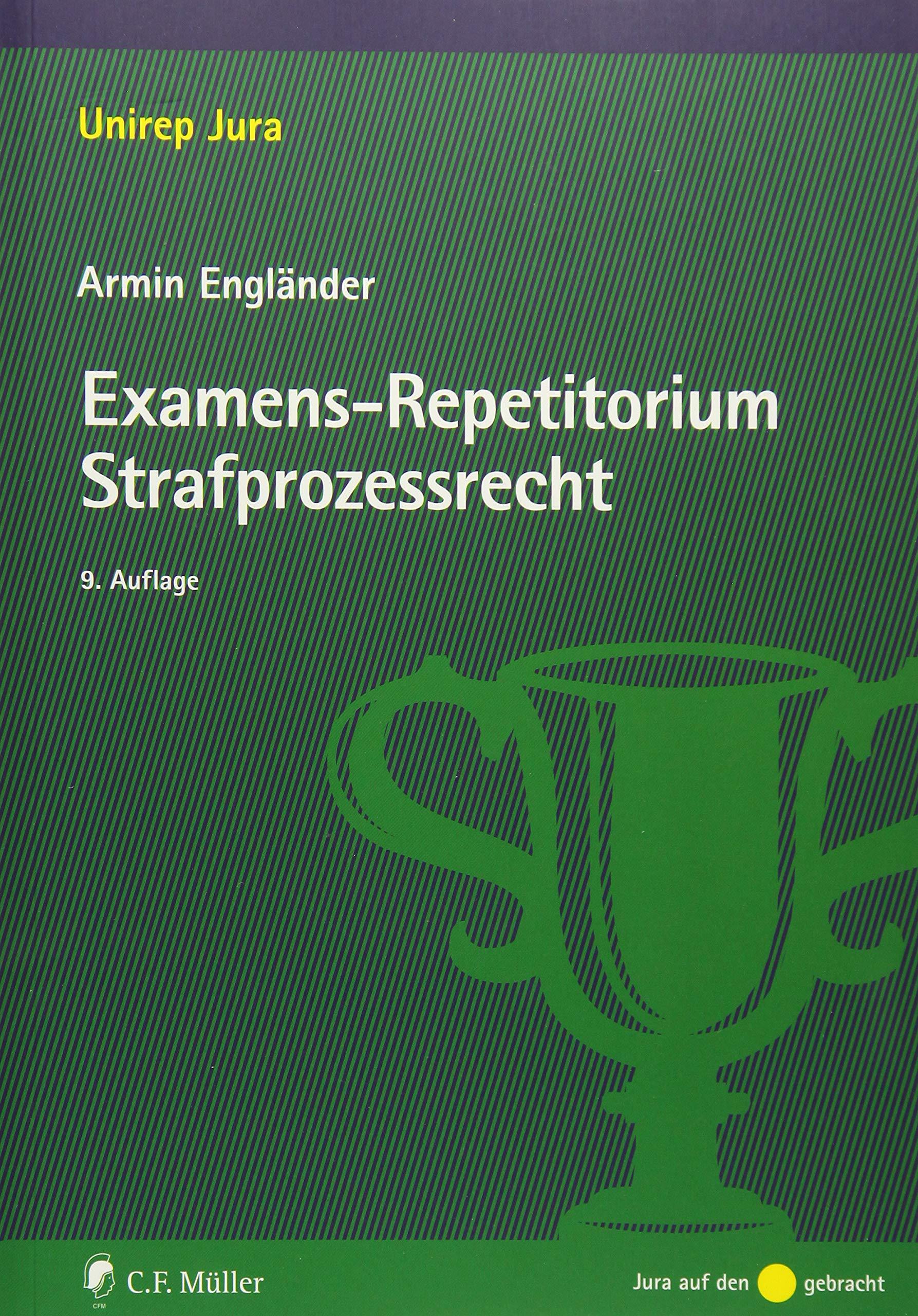 Examens-Repetitorium Strafprozessrecht (Unirep Jura) Taschenbuch – 7. März 2018 Armin Engländer C.F. Müller 3811446754 für die Hochschulausbildung