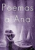 Poemas a Ana