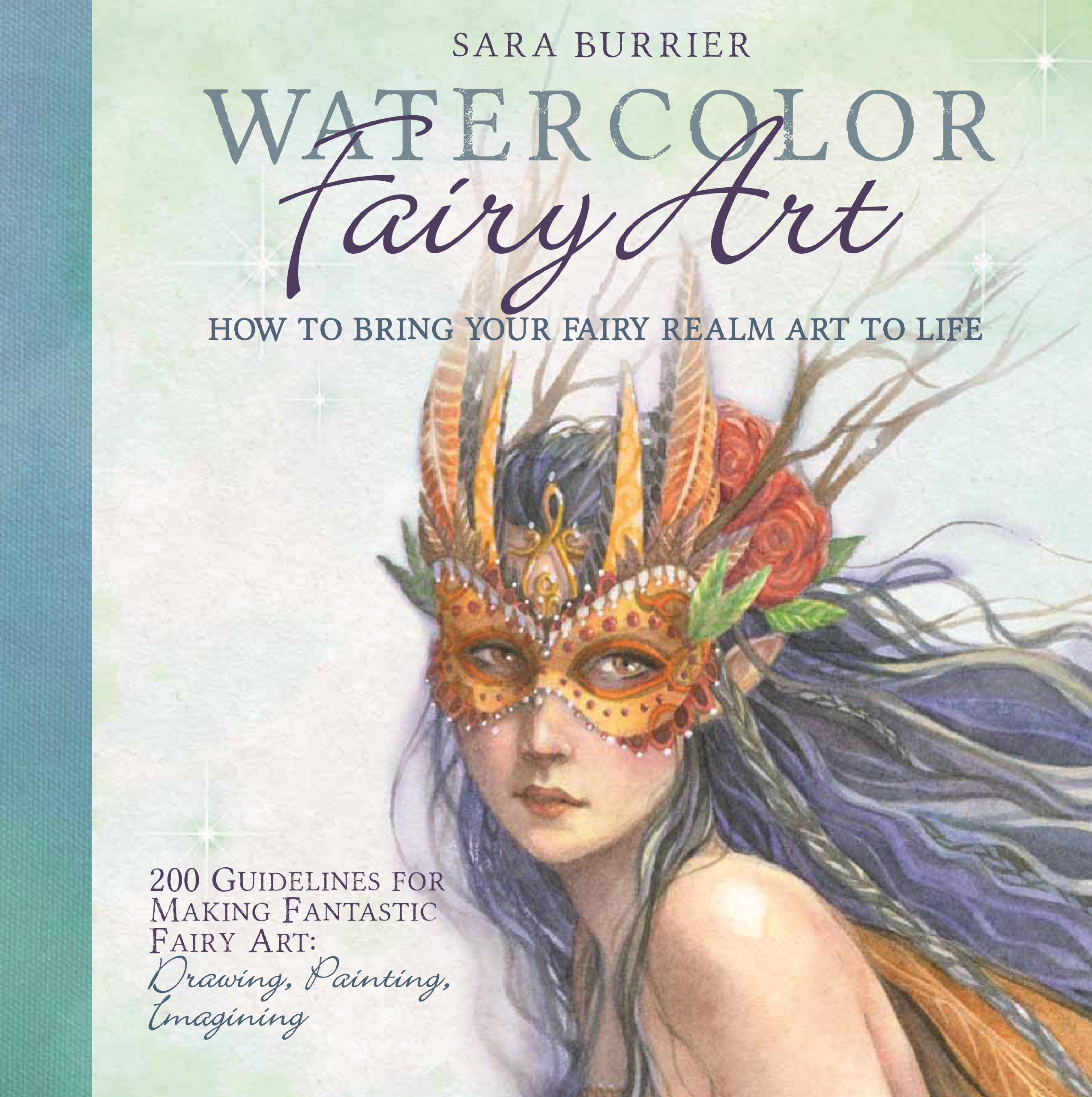 Watercolor books amazon - Watercolor Fairy Art How To Bring Your Fairy Realm Art To Life Sara Burrier 9781438004365 Amazon Com Books