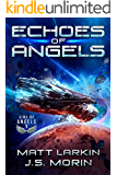 Echoes of Angels (Sins of Angels Book 1)