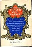 The French menu cookbook;: The food and wine of France-season by delicious season-in beautifully composed menus for American dining and entertaining by an American living in Paris and Provence
