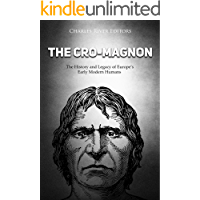 The Cro-Magnon: The History and Legacy of Europe's Early Modern Humans (English Edition)