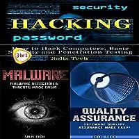 Hacking + Malware + Quality Assurance