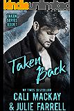 Taken Back: A Steamy M/M Romance (Taken Series Book 1) (English Edition)