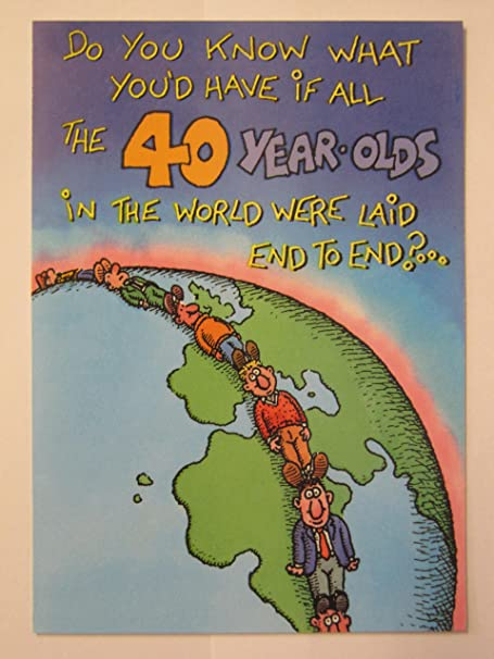 HALLMARK FUNNY NAUGHTY IF 40 YEAR OLD WERE LAID 40TH BIRTHDAY GREETING CARD