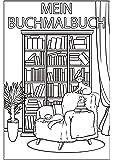 Mein Buchmalbuch (Vol 1): Malbuch für Erwachsene