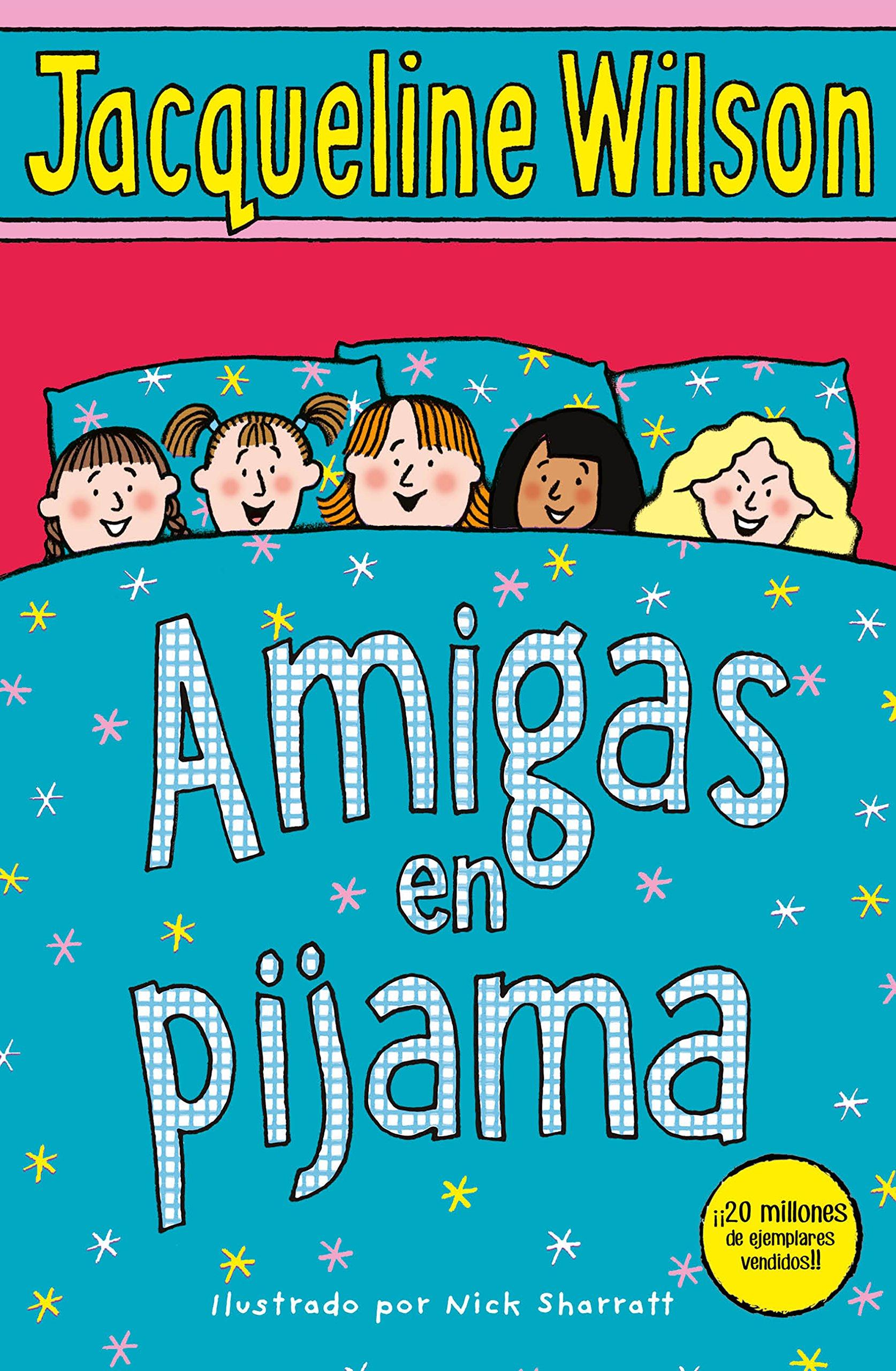 Amigas en pijama (ESCRITURA DESATADA): Amazon.es: Jacqueline Wilson, M. ROSER; RUIZ LAGUNAS: Libros