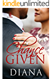 Chance Given (The Chance Series Book 3)