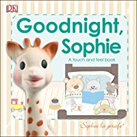 Goodnight Sophie: Sophie La Girafe