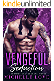 Vengeful Seduction: A Submissives' Secrets Novel