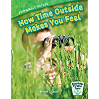 Experience Nature: How Time Outside Makes You Feel (Experience Personal Power) (English Edition)