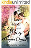 To Love, Honor, and Obey...: Hot Historical Romance (Fated for Love Book 4)