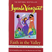 Faith in the Valley: Lessons for Women on the Journey to Peace