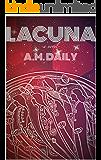 Lacuna (Lacuna Chronicles Book 1)