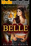 Belle the Beast Tamer: An Urban Fantasy Fairy Tale (Wonderland Guardian Academy Book 2)