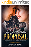 A CHRISTMAS PROPOSAL: Best Friend to Lovers Romance